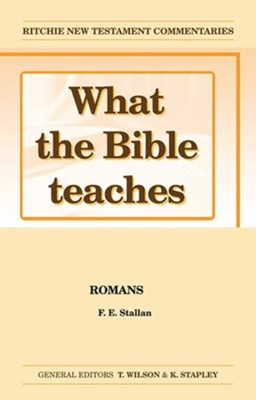 What The Bible Teaches: Romans  -     By: F.E. Stallan