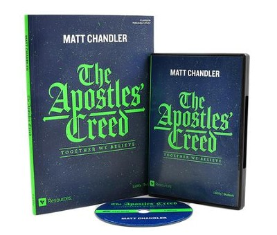 The Apostles' Creed Teen Bible Study DVD Leader Kit: Together We Believe  -     By: Matt Chandler