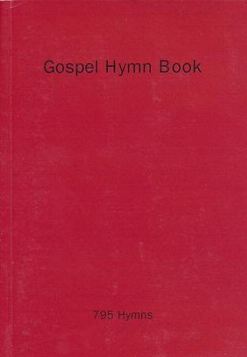 Gospel Hymn Book  -     By: Various Authors