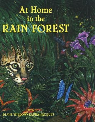At Home in the Rainforest   -     By: Diane Willow     Illustrated By: Laura Jacques