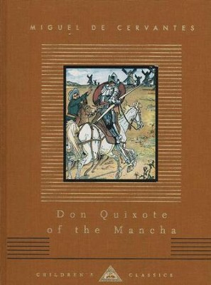 Don Quixote of the Mancha   -     By: Miguel Saavedra