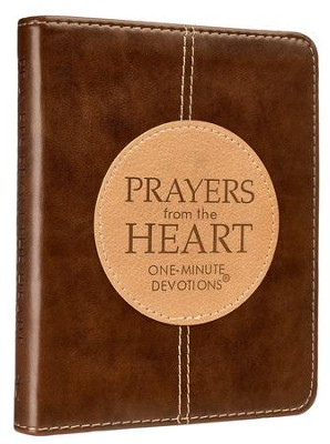 Prayers from the Heart, One-Minute Devotions  -