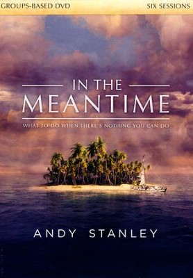 In the Meantime--DVD  -     By: Andy Stanley