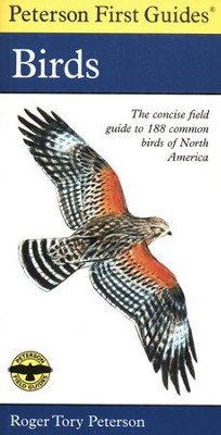 Peterson First Guide to Birds   -     Edited By: Roger Tory Peterson     By: Roger Tory Peterson
