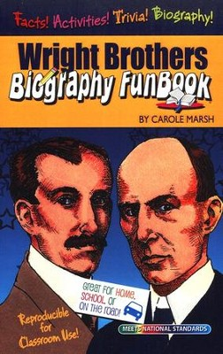 Wright Brothers Biography FunBook  -     Edited By: Sherry Moss     By: Carole Marsh