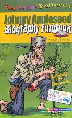 Johnny Appleseed Biography FunBook  -     Edited By: Sherry Moss     By: Carole Marsh