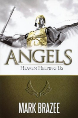 Angels-Heaven Helping Us  -     By: Mark Brazee