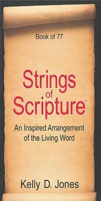 Strings Of Scripture: An Inspired Arrangement of the Living World  -     By: Kelly Jones