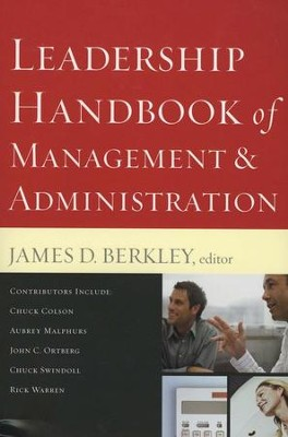 Leadership Handbook of Management & Administration, Revised and Expanded  -     By: James D. Berkley