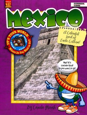Mexico: A Colorful Land of Exotic Culture!  -     By: Carole Marsh