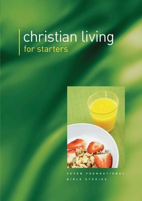 Christian Living For Starters  -     By: Gordon Cheng
