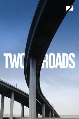 Two Roads  -     By: Kel Richards