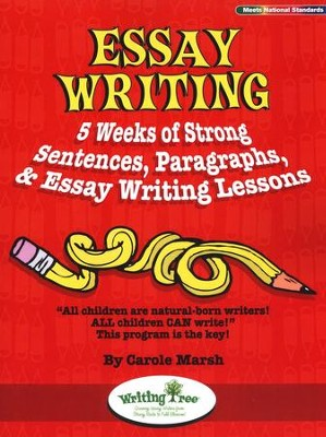 Essay Writing: 5 Weeks of Strong Sentences, Paragraphs, & Essay Writing Lessons  -     By: Carole Marsh