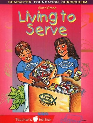 Living to Serve--Teacher's Edition   -