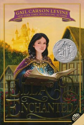 Ella Enchanted  -     By: Gail Carson Levine