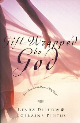 Gift-Wrapped by God: Secret Answers to the Question Why Wait?   -     By: Linda Dillow