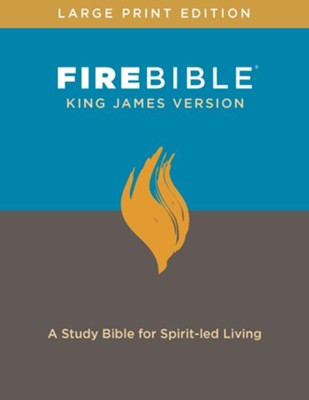 Fire Bible: King James Version, large print edition   -