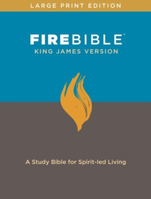 Fire Bible: King James Version, large print edition bonded leather  -