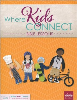 Where Kids Connect Bible Lessons, Volume 2  -