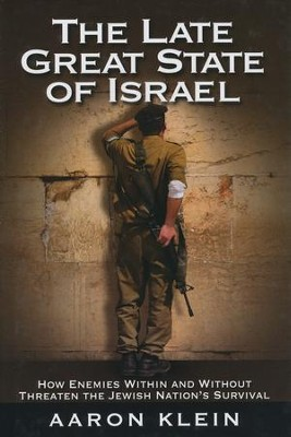 Late Great State of Israel  -     By: Aaron Klein