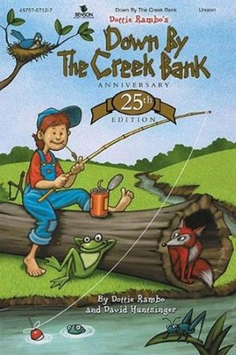 Down by the Creek Bank (Anniversary)  -     By: Dottie Rambo