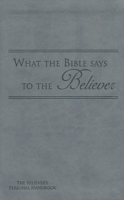 What the Bible Says to the Believer - Imitation Leather, Grey  -