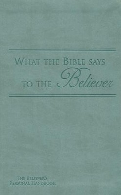 What the Bible Says to the Believer - Imitation Leather, Dark Seagreen  -