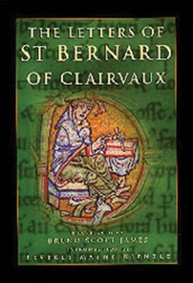 The Letters of St Bernard of Clairvaux  -     By: Bruno Scott James, Beverly Mayne Kienzle