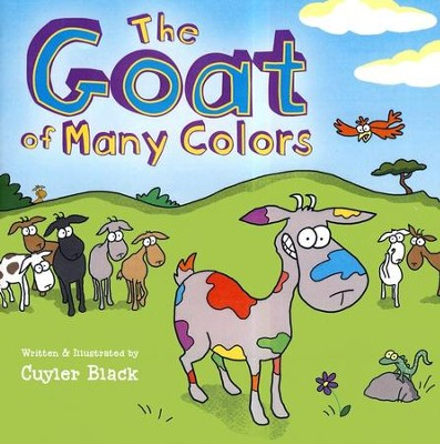 The Goat Of Many Colors                -     By: Cuyler Black
