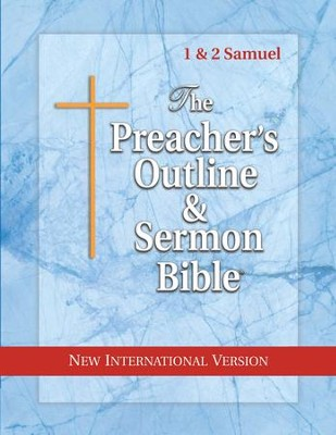 1 & 2 Samuel [The Preacher's Outline & Sermon Bible, NIV]  -