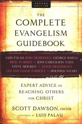 The Complete Evangelism Guidebook, 2nd edition: Expert Advice on Reaching Others for Christ  -     By: Scott Dawson
