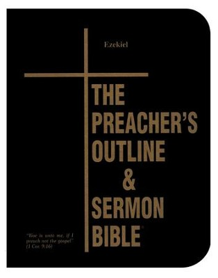 Ezekiel [The Preacher's Outline & Sermon Bible, KJV Deluxe]   -