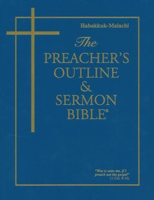 Habakkuk-Malachi [The Preacher's Outline & Sermon Bible, KJV]   -     By: Leadership Ministries Worldwide