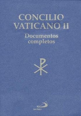 Concilio Vaticano II Documentos Completos  (The Documents of the Vatican Council II)  -