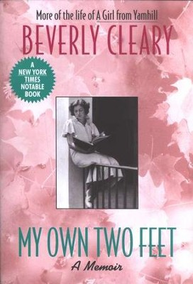My Own Two Feet   -     By: Beverly Cleary