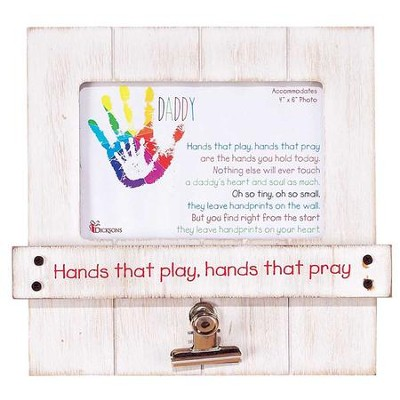 Daddy, Hands That Play, Hands That Pray Photo Frame  -