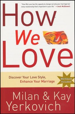 How We Love: Discover Your Love Style, Enhance Your Marriage  -     By: Milan Yerkovich, Kay Yerkovich