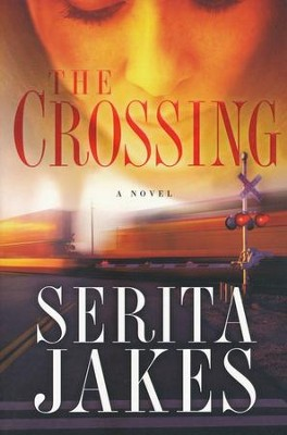 The Crossing    -     By: Serita Ann Jakes