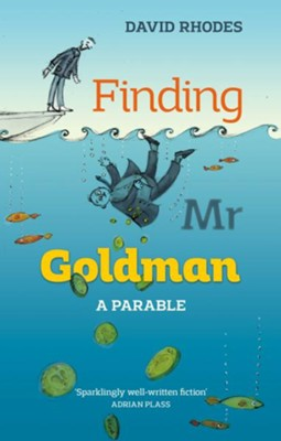 Finding Mr Goldman  -     By: David Rhodes