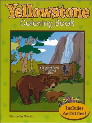 Yellowstone National Park Coloring and Activity Book   -     By: Carole Marsh