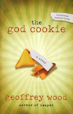 The God Cookie    -     By: Geoffrey Wood