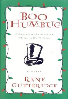 Boo Humbug, Boo Series #4   -     By: Rene Gutteridge