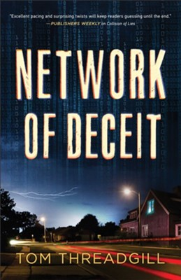 Network of Deceit  -     By: Tom Threadgill