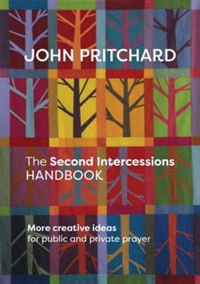 The Second Intercessions Handbook  -     By: John Pritchard