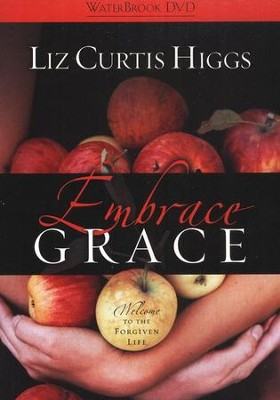 Embrace Grace: DVD Edition  -     By: Liz Curtis Higgs