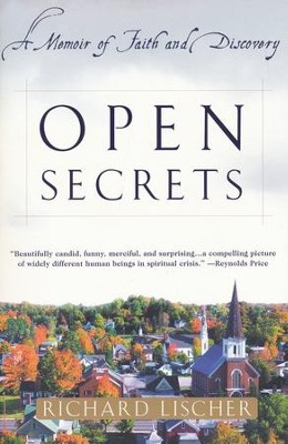 Open Secrets: A Memoir of Faith & Discovery   -     By: Richard Lischer