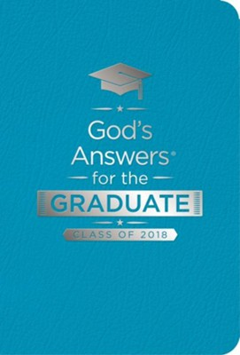 NKJV God's Answers for the Graduate Class of 2018, Teal        -     By: Jack Countryman