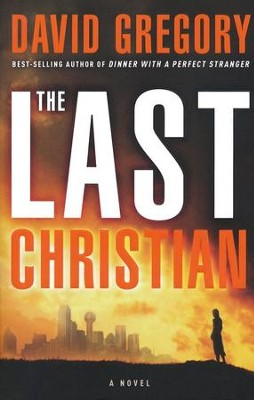 The Last Christian   -     By: David Gregory