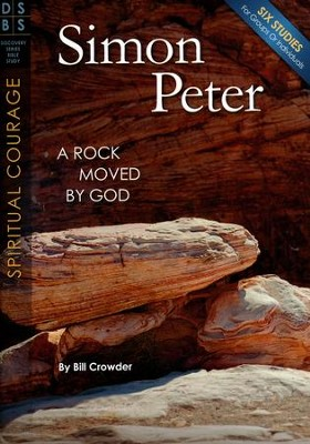 Simon Peter: A Rock Moved by God - Discovery Series Bible Study - booket  -     By: Bill Crowder