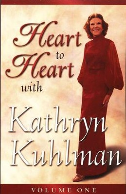 Heart to Heart, Volume 1   -     By: Kathryn Kuhlman